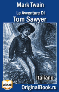 Tom Sawyer. Mark Twain. Italiano