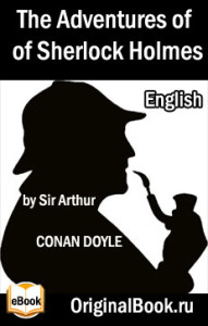 The Adventures of Sherlock Holmes. Arthur Conan Doyle