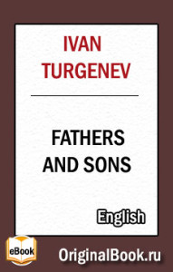 Fathers and Sons. Ivan Turgenev (English)