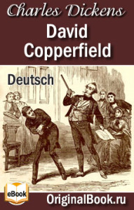 David Copperfield - Charles Dickens. Deutsch