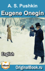 Eugene Onegin. ALEXANDER PUSHKIN. English