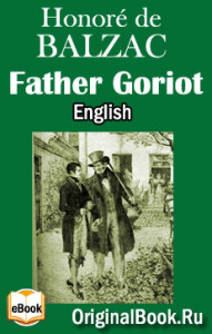 Father Goriot - Honore de Balzac