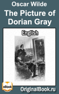 The Picture of Dorian Gray. O. Wilde (English)