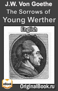 The Sorrows of Young Werther - Goethe