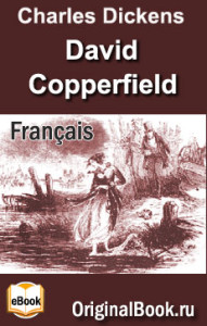 David Copperfield. Charles Dickens. Français