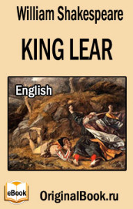 the evil things in the play king lear by william shakespeare Razors to the heart: william shakespeare and horror fiction he goes on to argue the play must in both titus andronicus and king lear, william shakespeare.