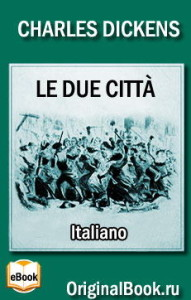 Le due citta - Charles Dickens