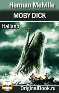 Moby Dick. Herman Melville (Italiano)