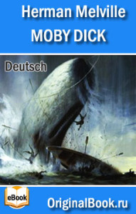 Moby Dick. Herman Melville (Deutsch)