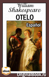 Otelo. William Shakespeare. Español