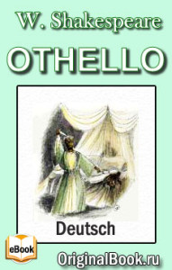 William Shakespeare. Othello, der Mohr von Venedig