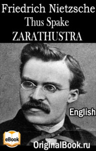 Thus Spake Zarathustra. F. Nietzsche (English)