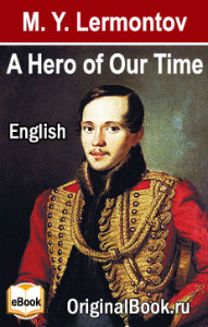 A Hero of Our Time by M. Y. Lermontov. (English)