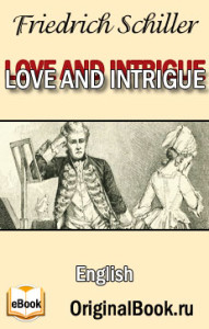 Love and Intrigue A Tragedy by Friedrich Schiller