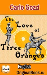 The Love of Thee Oranges - Carlo Gozzi_en