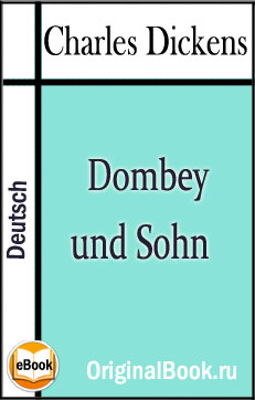 Charles Dickens.Dombey und Sohn. Band 1 & 2
