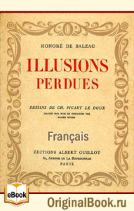 Illusions Perdues - Honore de Balzac