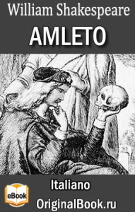 Amleto. William Shakespeare (Italiano)