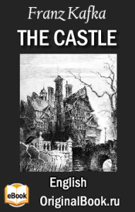The Castle. Franz Kafka (English)