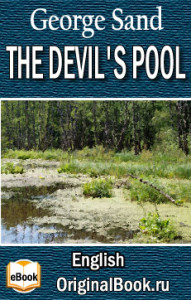The Devil's Pool. George Sand (English)