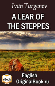 A Lear of the Steppes. I. Turgenev (English)