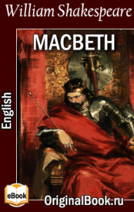 Macbeth. William Shakespeare (English)