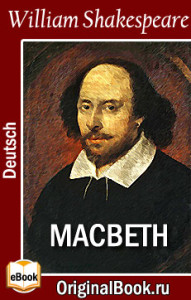 Macbeth. William Shakespeare (Deutsch)