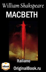 Macbeth. William Shakespeare (Italiano)