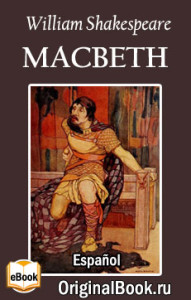 Macbeth. William Shakespeare (Español)
