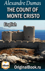 The Count of Monte Cristo. A. Dumas (English)