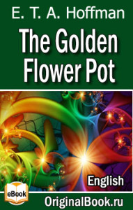 The Golden Flower Pot - E. T. A. Hoffmann_en