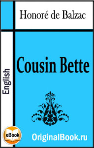 Cousin Bette. Honoré de Balzac (English)