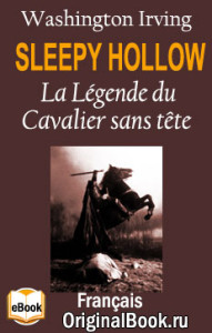Sleepy Hollow. La Légende du Cavalier sans tête - Washington Irving