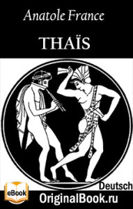 Thaïs. Anatole France (Deutsch)