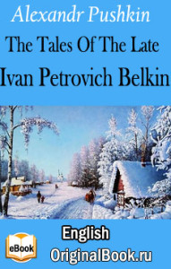 The Belkin Tales - Alexandr Pushkin
